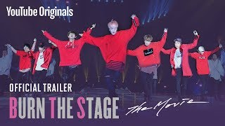 Official Trailer | Burn the Stage: the Movie