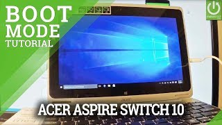 Boot Mode in ACER Aspire Switch 10 - Enter / Quit Asus Boot Mode