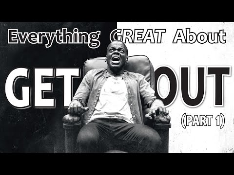 Everything GREAT About Get Out! (Part 1)