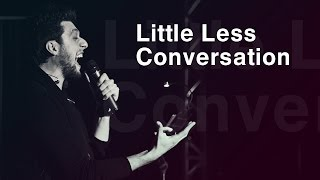 Aram Mp3 - Little Less Conversation (Live Concert) 12