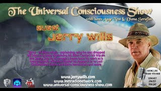 Universal Consciousness Show  3-16-18 Jerry Wills