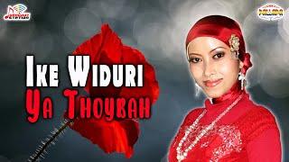 Ike Widuri - Ya Thoybah (Official Music Video)