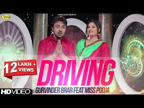 Gurvinder Brar Feat Miss Pooja || Driving ||New Punjabi Song 2017|| Anand Music