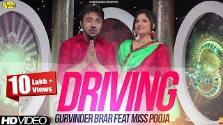 Driving Gurvinder Brar Feat Miss Pooja [ Official Video ] 2014 - Anand Music
