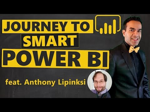The Journey To Smart Power BI With Anthony Lipinski (Smart Panda BI)