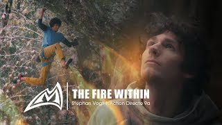 THE FIRE WITHIN - Stephan Vogt | Action Directe 9a