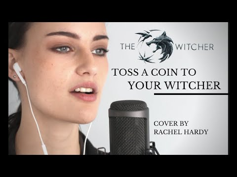 """Toss A Coin To Your Witcher"" Female Cover By Rachel Hardy - The Witcher Series"