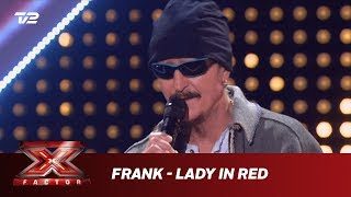 Frank synger 'Lady in Red' - Chris De Burgh (5 Chair Challenge) | X Factor 2019 | TV 2