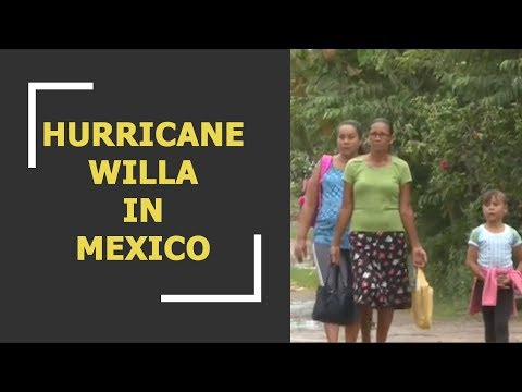 Hurricane Willa, Category 5 storm hurtles towards Mexico