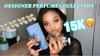 MY 15K DESIGNER PERFUME COLLECTION!!!