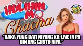 """#HulihinMoChacha: """"Baka yung dati niyang ka-live in pa din ang gusto niya."""""""