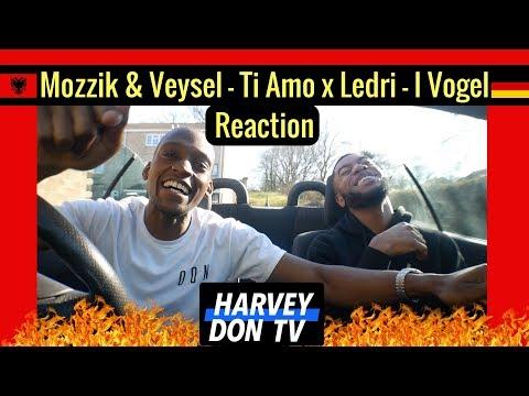 Mozzik & Veysel - Ti Amo x Ledri - I Vogel Reaction