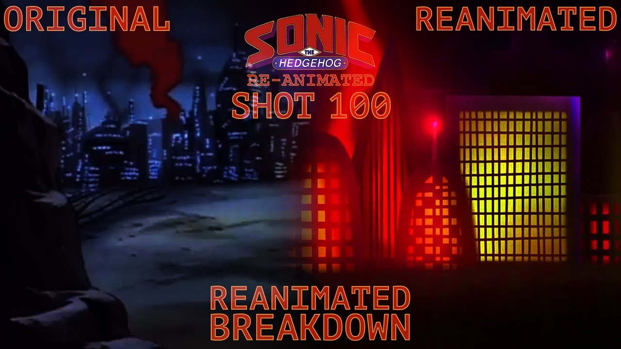 Sonic SATAM Reanimated Shot 100 + Reanimated Breakdown