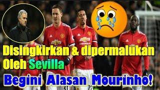 Download Video Manchester United 1-2 Sevilla | Disingkirkan dan Dipermalukan Sevilla, Ini Alasan Jose Mourinho! MP3 3GP MP4