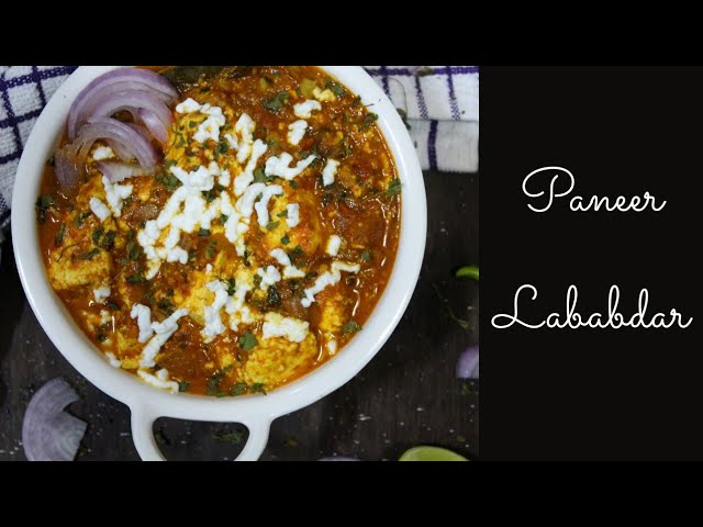 Paneer Lababdar, Cottage Cheese Indian Gravy- Recipe By Theyellowdaal