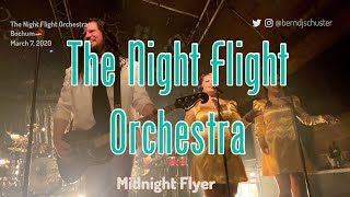 The Night Flight Orchestra - Midnight Flyer @Matrix, Bochum🇩🇪 March 7, 2020 LIVE 4K