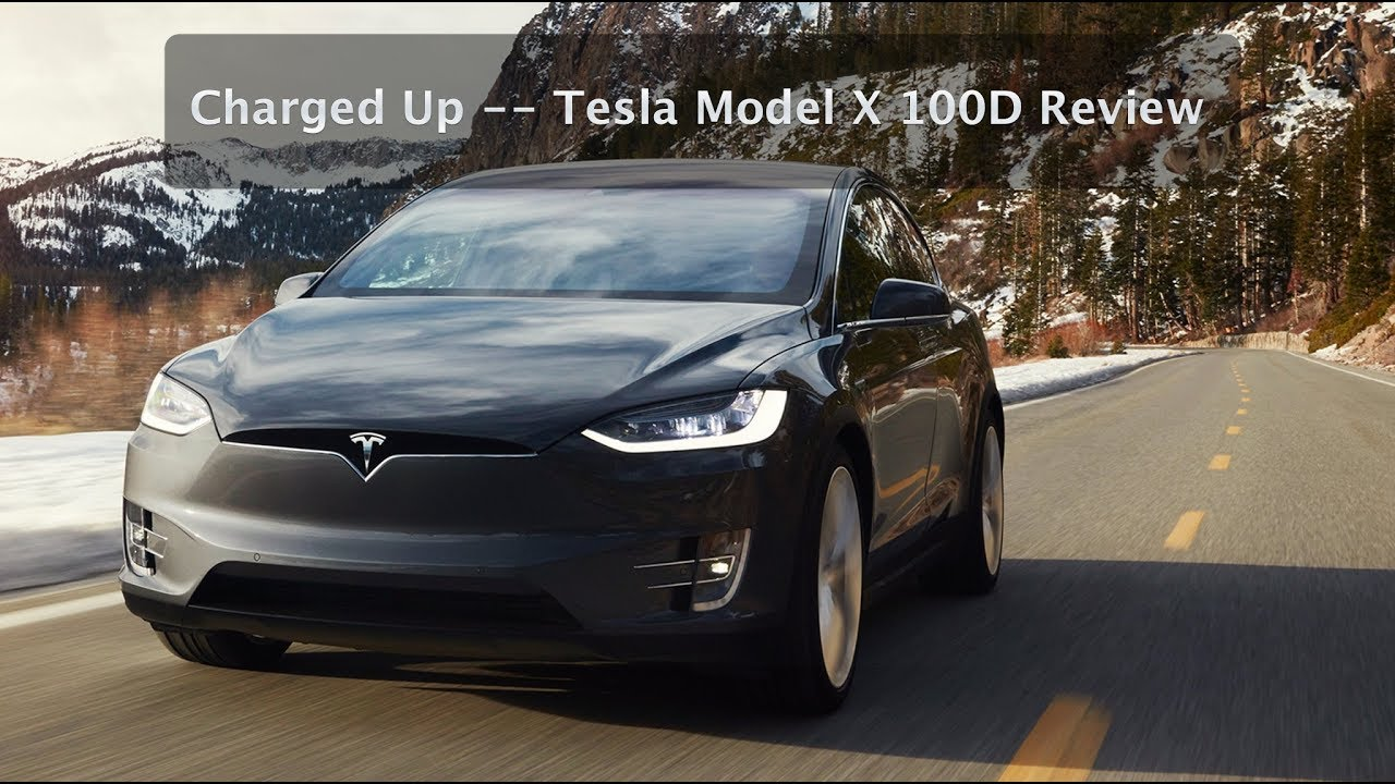charged up tesla model x 100d review youtube. Black Bedroom Furniture Sets. Home Design Ideas