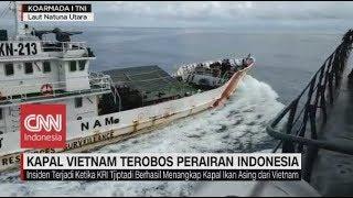 Kapal Vietnam Terobos Perairan Indonesia