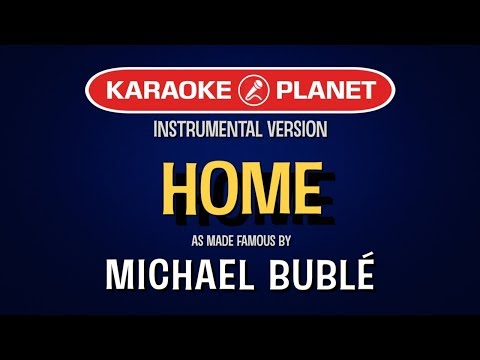 Home | Karaoke Version in the style of Michael Buble