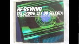 the Artful Dodger ft  Craig David - Re Rewind the crowd say Bo Selecta (Sharp Boys DTPM Dub)