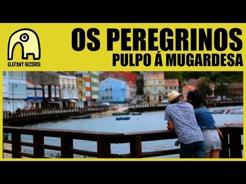 OS PEREGRINOS - Pulpo Á Mugardesa [Official]