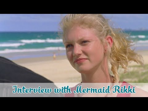 H2O: Just Add Water   with Mermaid Rikki