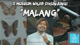 Jurnal Indonesia Kaya: 3 Museum di Malang yang Menarik untuk Didatangi