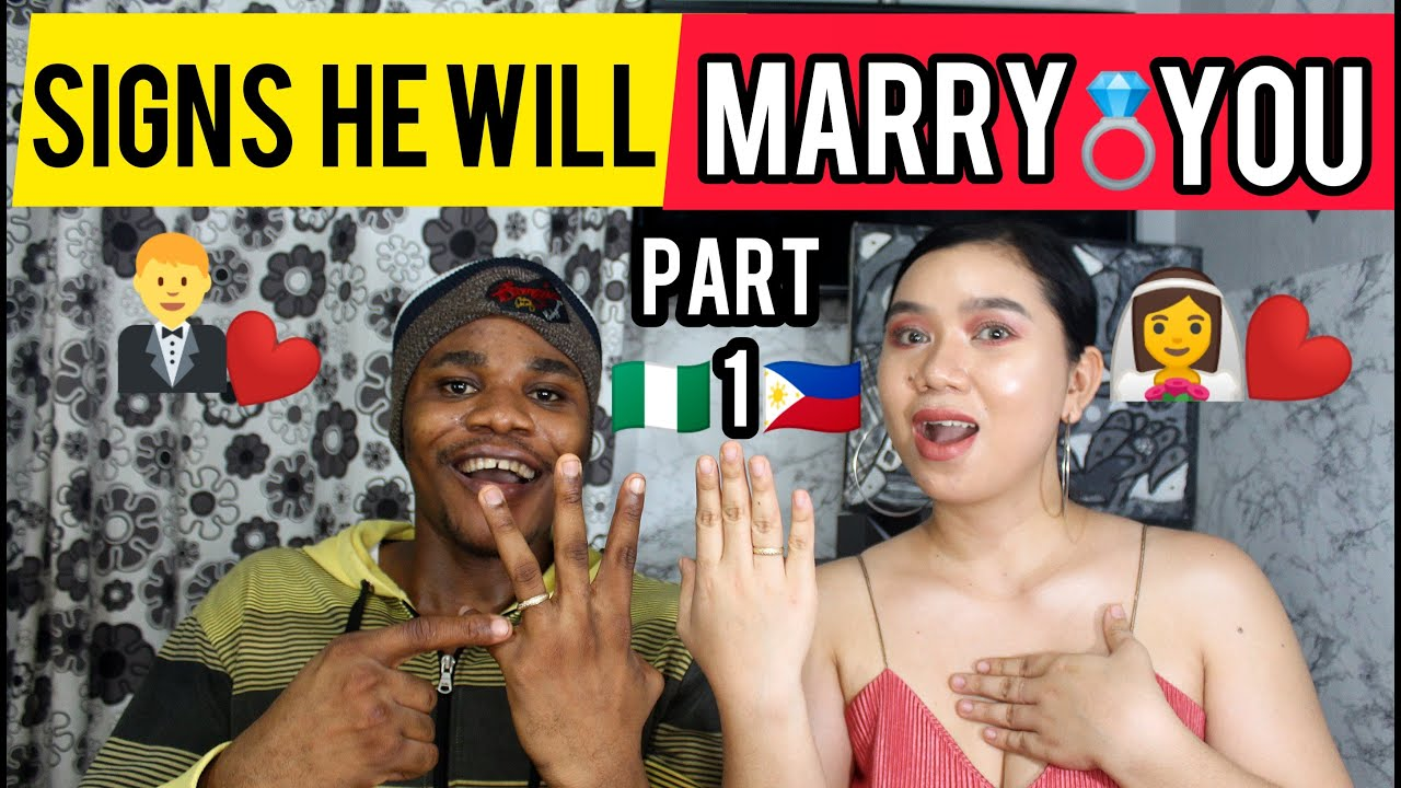 Signs a nigerian man wants to marry you