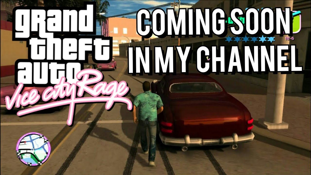 GTA vice city rage/Coming soon in my channel/Sortep TV