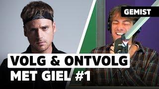 Giel van StukTV: 'Kan het wat liever?!' | VOLG & ONTVOLG #1
