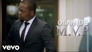 Смотреть клип Olamide - Mvp