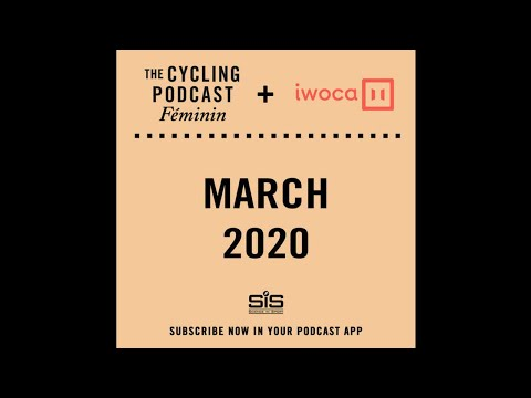 the-cycling-podcast-féminin-|-march-2020