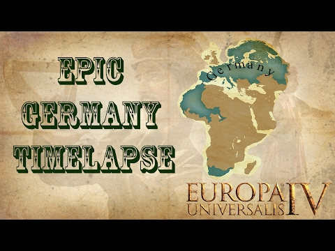 Epic Germany Timelapse - EU4