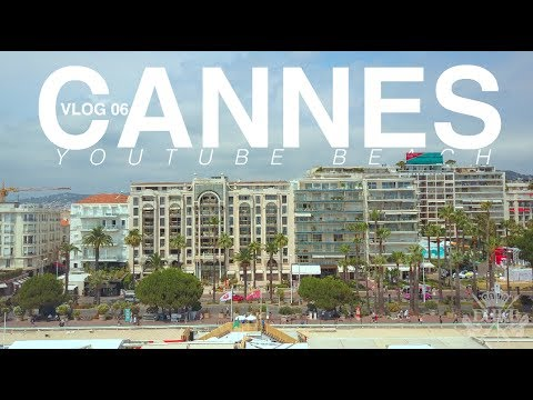 || CANNES || YOUTUBE BEACH YEAR 2  || VLOG 06 ||