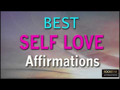 Best Self-Love Affirmations - Powerful affirmations for Self Love