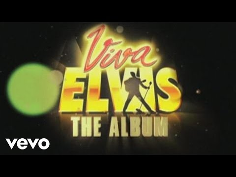 Elvis Presley - Viva ELVIS - The Album: An Introduction