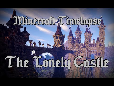 The Lonely Castle - Epic Minecraft Timelapse [Full HD 1080p] + Download