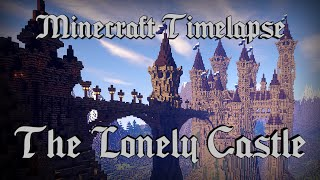 Download The Lonely Castle - Epic Minecraft Timelapse [Full HD 1080p] + Download Mp3 and Videos