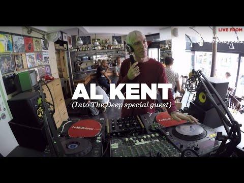 Al Kent • DJ Set • Into The Deep special guest • Le Mellotron