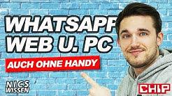 WhatsApp für PC, Web und ohne Handy | NICs Wissen | CHIP