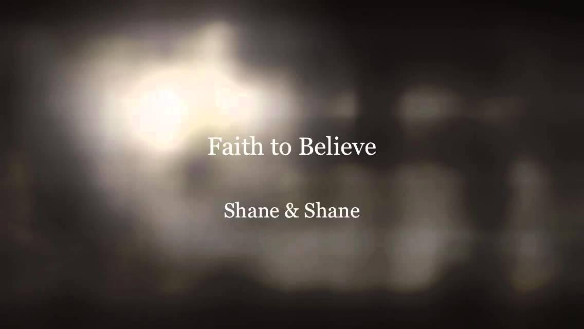 Faith to believe - YouTube
