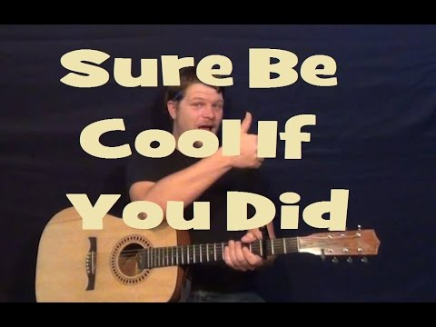 Sure Be Cool If You Did (Blake Shelton) Guitar Lesson Easy Strum ...