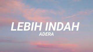 Lebih indah - Adera (Lirik)// Slowed + Reverb