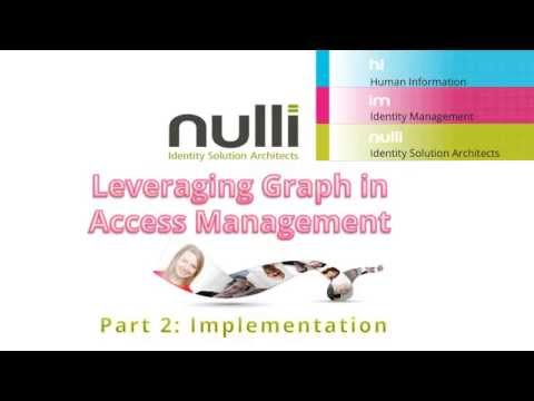 Leveraging Graph Databases in Access Management Part 2 (Video)