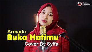 BUKA HATIMU - ARMADA   COVER BY SYIFA AZIZAH