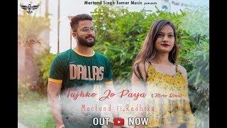 Download lagu Tujhko Jo Paya || Martand Singh Tomar || ft. Radhika Gupta| | Emraan hashmi|