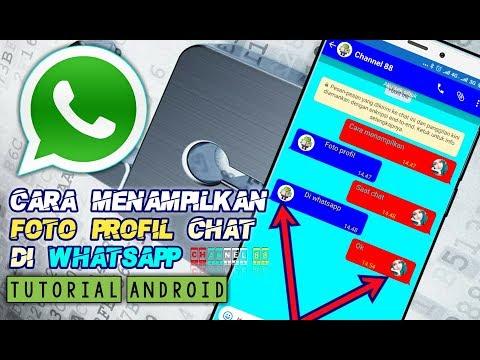 Cara Menampilkan Foto Profil Saat Chat Whatsapp