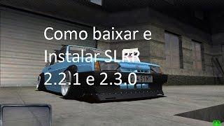 COMO BAIXAR E INSTALAR SLRR / 2.2.1 ou 2.3.0 / 100% FUNCIONAL