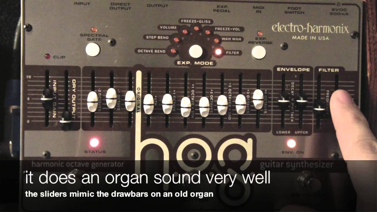 Electro Harmonix Hog 2 Demo Electro-harmonix Hog Synth Demo 1 - Simple Drones And