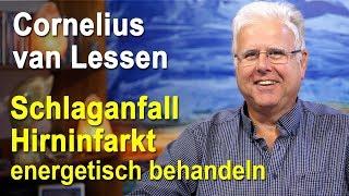 Schlaganfall | Hirninfarkt energetisch behandeln | Cornelius van Lessen
